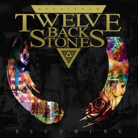 TWELVE BACK STONES - BECOMING 2019