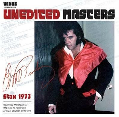 Elvis Presley - 2011 - Unedited Masters Stax 1973